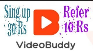 Video buddy app ! Earn paytm money