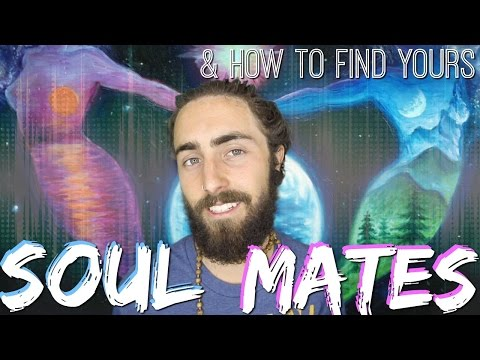 Soul Mates! (& How to Find Yours)