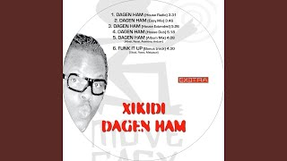 Watch Xikidi Dagen Ham video