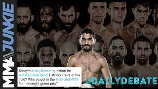 Daily Debate: Patricio Freire or the field? Who ya got in the featherweight grand prix?