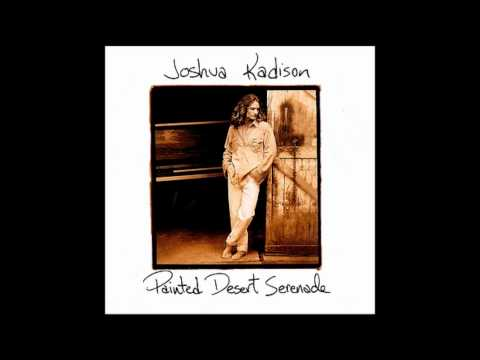 Joshua Kadison - Picture Postcards From La
