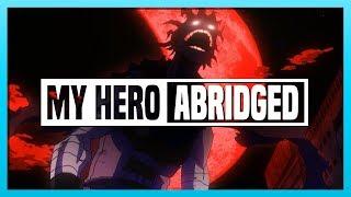 My Hero Academia ABRIDGED // 16