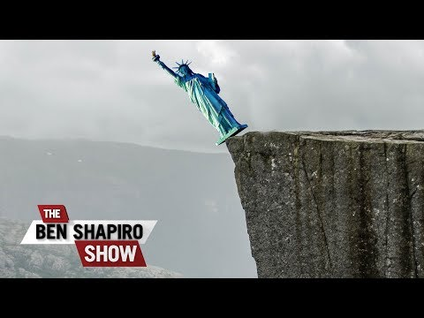 On The Brink   The Ben Shapiro Show Ep. 626