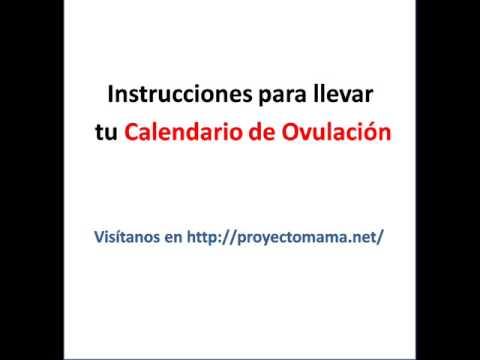 Video:Calendario de Ovulación para calcular los Días Fertiles para quedar Embarazada