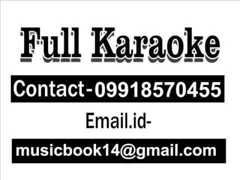 Aawara Hawa Ka Jhonka Hoon   Karaoke   Ajtaf Raja