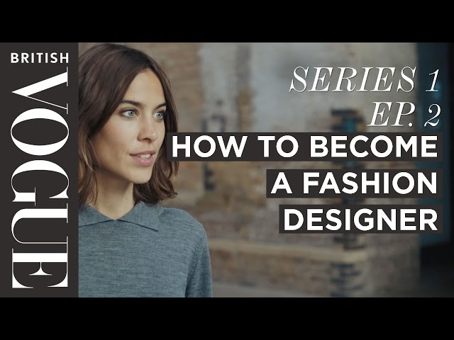 How to Become a Fashion Designer with Alexa Chung | S1, E2 | Future of Fashion | British Vogue thumbnail