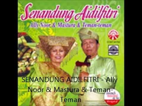 Lagu raya 'Senandung Aidilfitri' - Ally Noor & Mastura & Teman-Teman