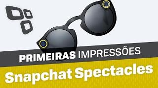 Snapchat Spectacles - Primeiras impressões - TecMundo
