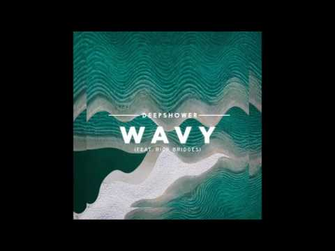 Download Lagu  Deepshower - wavy feat. rick bridges Mp3 Free
