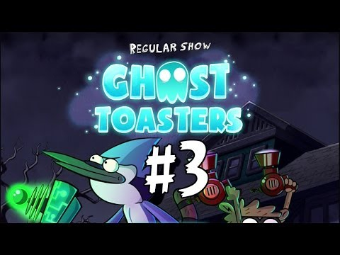 Ghost Toasters - Regular Show - Chapter 2 - Walkthrough Part 3 Stages 1,2,3,4,5,