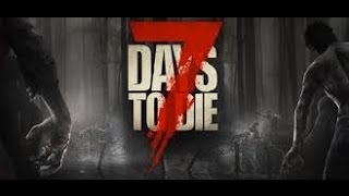 7 Days to Die / PS4 / Dificultad Demente