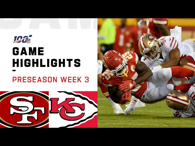 49ers vs. Chiefs Preseason Week 3 Highlights  NFL 2019