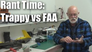 Trappy versus the FAA (an opinion-piece rant)