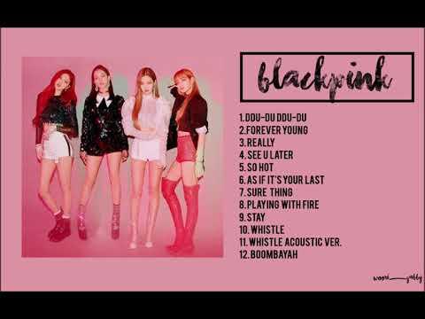 Blackpink Playlist 2018
