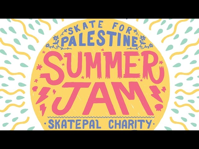 The Skate For Palestine Summer Jam 2014 Fundraiser