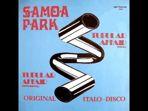 Samoa Park - Tubular Affair (12' Vocal Version)