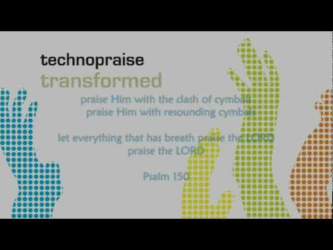 technopraise - Mighty to Save Official Track Preview
