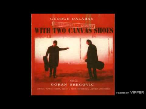 Goran Bregovic - To Tragoudi Tis Broxis (The Song Of The Rain)