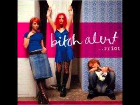 Bitch Alert - Heroine
