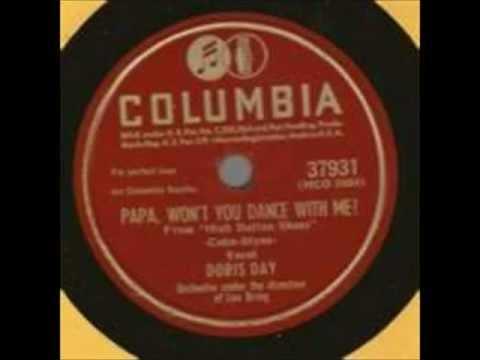 PAPA WONT YOU DANCE WITH ME    DORIS DAY   1947