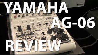 Yamaha AG-06 Mixer Review Music Messe 2015   tonymckenziecom