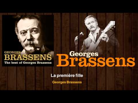 Georges Brassens - La Premire Fille
