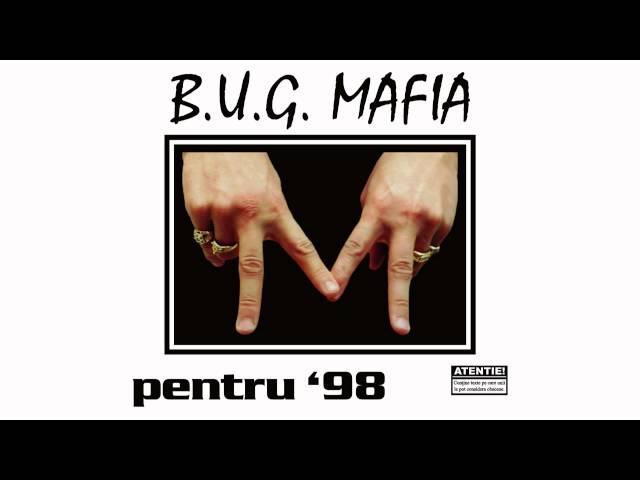 B.U.G. Mafia - Pentru '98 (Remix) (Instrumental)