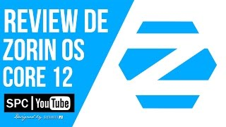 Review Zorin OS Core 12 | Distro Linux Para Novatos
