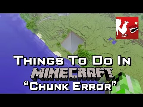 Things to do in: Minecraft - Chunk Error