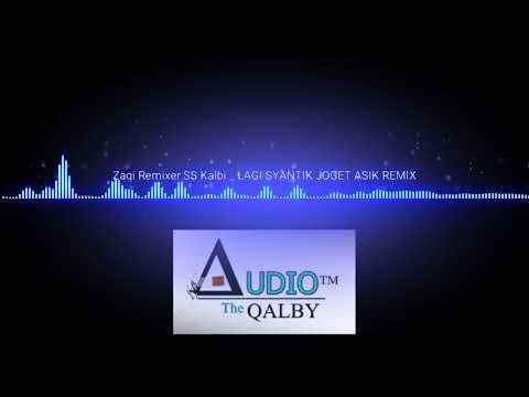Zaqi_Remixer_SS_Kalbi  -  LAGI SYANTIK JOGET ASIK REMIX BACAN MUSIC CLUB BMC