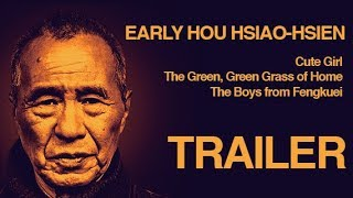 EARLY HOU HSIAO-HSIEN: THREE FILMS 1980-1983 (Masters of Cinema) HD Trailer