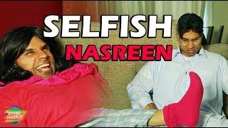 Selfish Nasreen   Rahim Pardesi