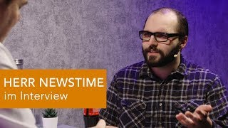 HERR NEWSTIME im Interview