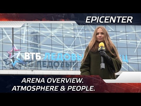 Arena overview. Atmosphere & people. @ EPICENTER 2016 (ENG SUBS)
