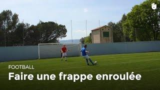 Technique pour marquer un but : frappe enroulée | Football