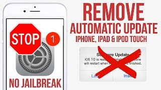 Stop / Disable Automatic IOS Updates on iPhone, iPad & iPod Touch IOS 9 - 10
