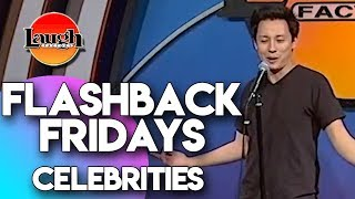 Flashback Fridays | Celebrities | Laugh Factory Stand Up Comedy