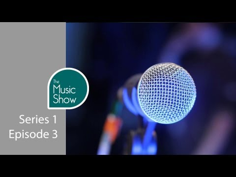 The Music Show - Episode 3 (Sessions)
