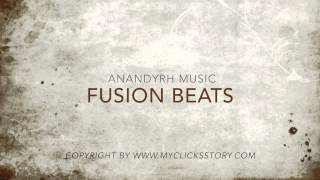 Fusion Beats - Anandyrh Music
