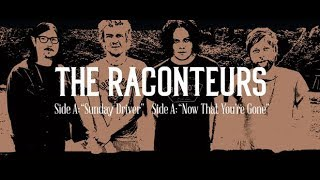 The Raconteurs Sunday Driver Now That You 39 Re Gone Single Review