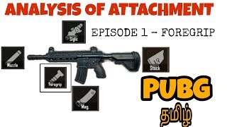 PUBG தமிழ்| ANALYSIS OF ATTACHMENTS | EPISODE 1 FORE-GRIP