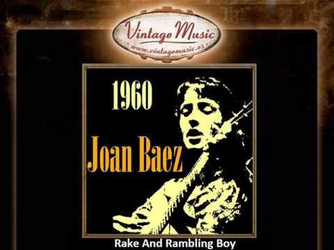 Joan Baez - Rake And Rambling Boy