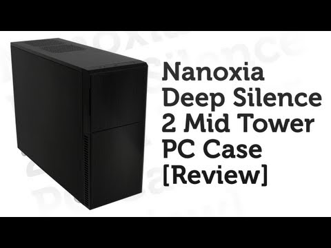 Nanoxia Deep Silence 2 Mid Tower PC Case Review!