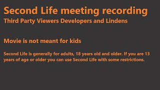 Second Life: Third Party Viewer meeting (27 July 2018)
