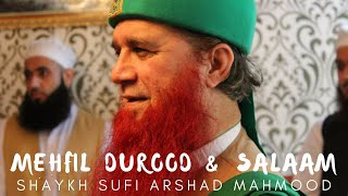 7pm | Live Mehfil | Durood and Salaam With Shaykh Sufi Arshad Mahmood