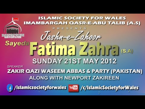 Jashan-e-zahoor-e-sayeda Fatima Zehra A.s(sunday 21st May 2012)isw Newport video