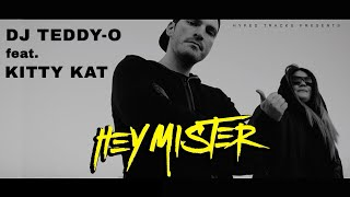 DJ Teddy O feat. Kitty Kat - Hey Mister