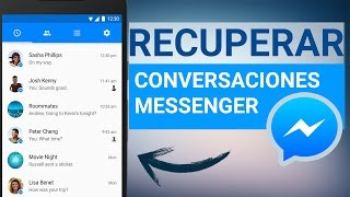 Recuperar Conversaciones Eliminadas de Facebook Messenger 2017 | Mensajes, Fotos y Videos Borrados