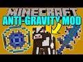 ANTI-GRAVITY DEVICE MOD - Controla la gravedad en minecrafT!