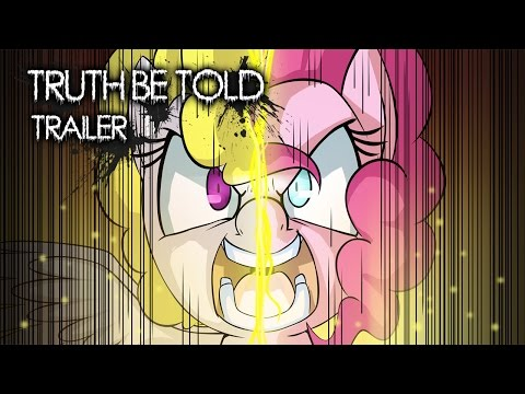 Truth Be Told [MLP Fanfic Reading] (Trailer)